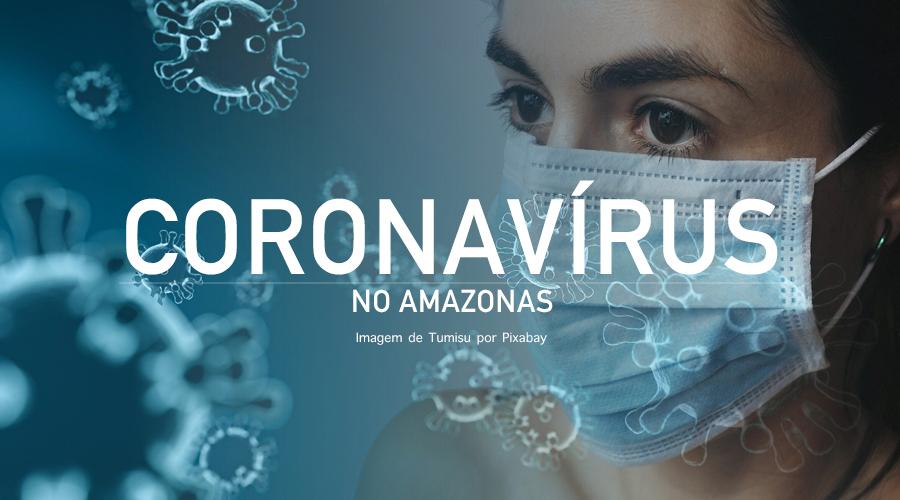 Casos de coronavírus saltam para 417 no Amazonas