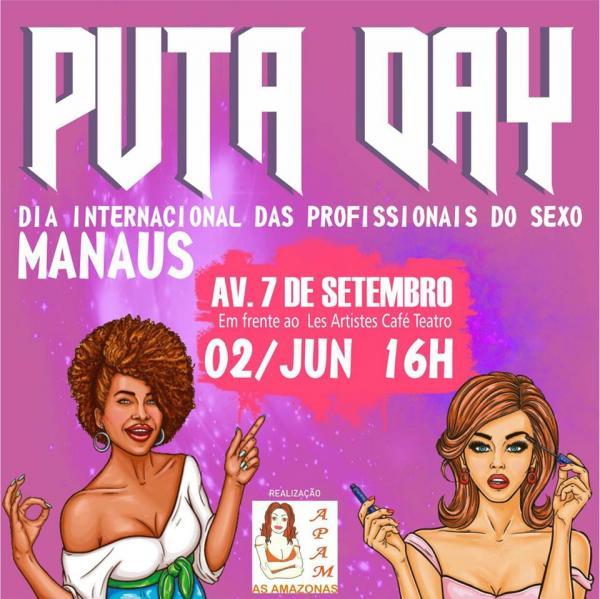 Associação de Profissionais do sexo do Amazonas realiza o 'Puta Day'